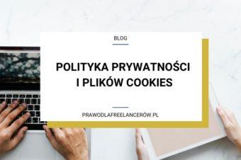 Co powinna zawierać polityka prywatności i plików cookies?